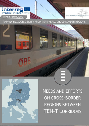 NEEDS AND EFFORTS ON CROSS-BORDER REGIONS BETWEEN TEN-T CORRIDORS (T1)