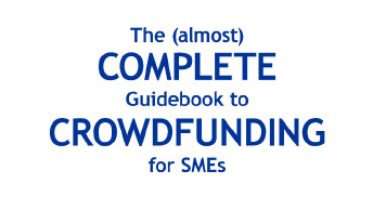 The (Almost) Complete Guidebook to Crowdfunding for SMEs